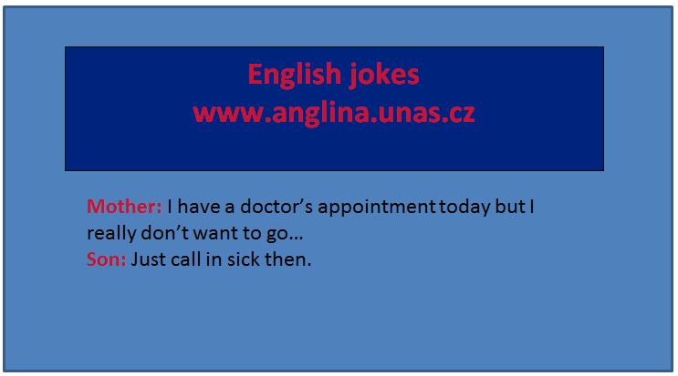 Angličtina online a zdarma - Vazba Would like - na www.Anglina.uNas.cz - english jokes zdarma - podmiňovací způsob - slovíčko would