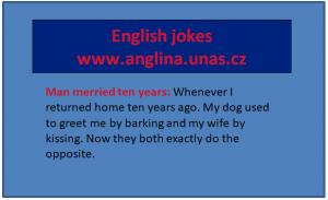 English jokes na anglina.unas.cz - present simple - přítomný čas prostý - angličtina online a zdarma