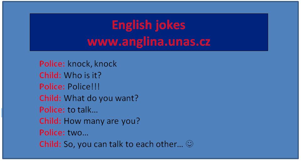 English jokes na Nejlepší Anglina.uNas.cz -  Angličtina online a zdarma - Minulý čas průběhový