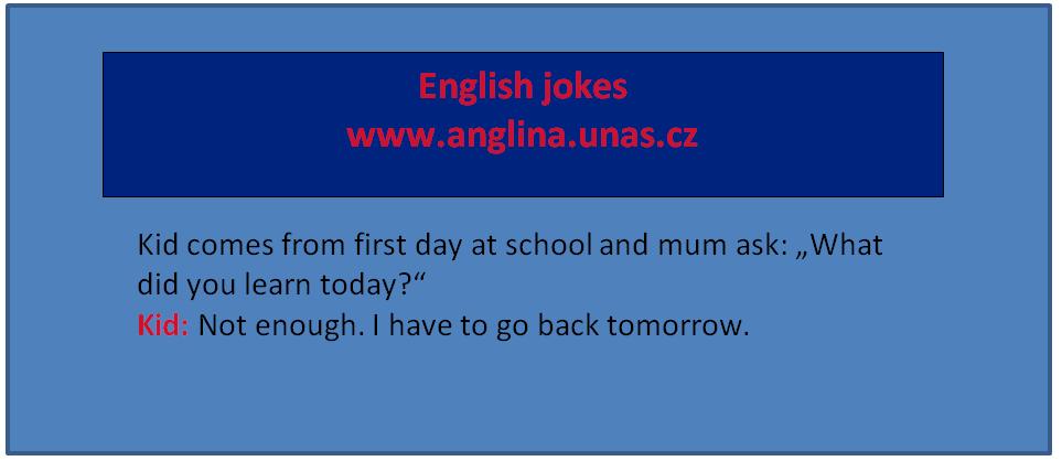 Anglická vazba Used to - Angličtina online a zdarma - English Jokes - Angličtina online a zdarma
